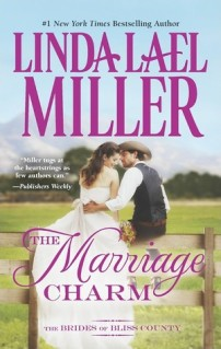 The Marriage Charm   Linda Lael Miller book cover