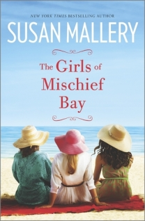 The Girls of Mischief Bay   Susan Mallery